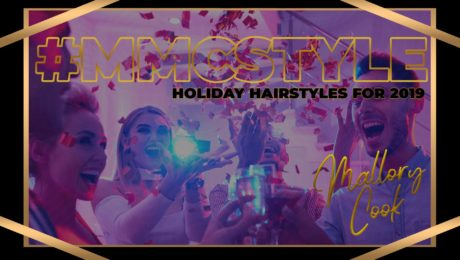 Holiday Hairstyles 2019 by Mallory Cook at Hair Salon #MMCSTYLE